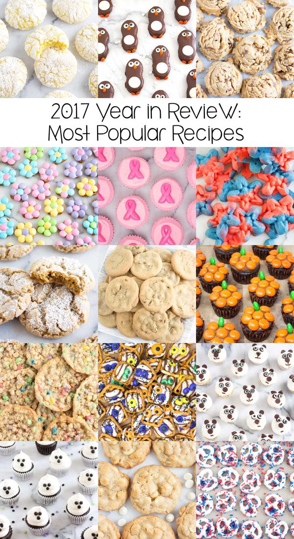 2017 Year in Review: Most Popular Recipes – a roundup of the most popular recipes baked, eaten, pinned, and shared from 2017; your drool-worthy favorites!