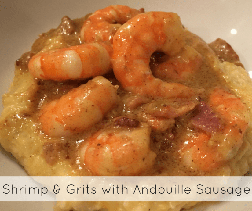 Shrimp & Grits with Andouille Sausage