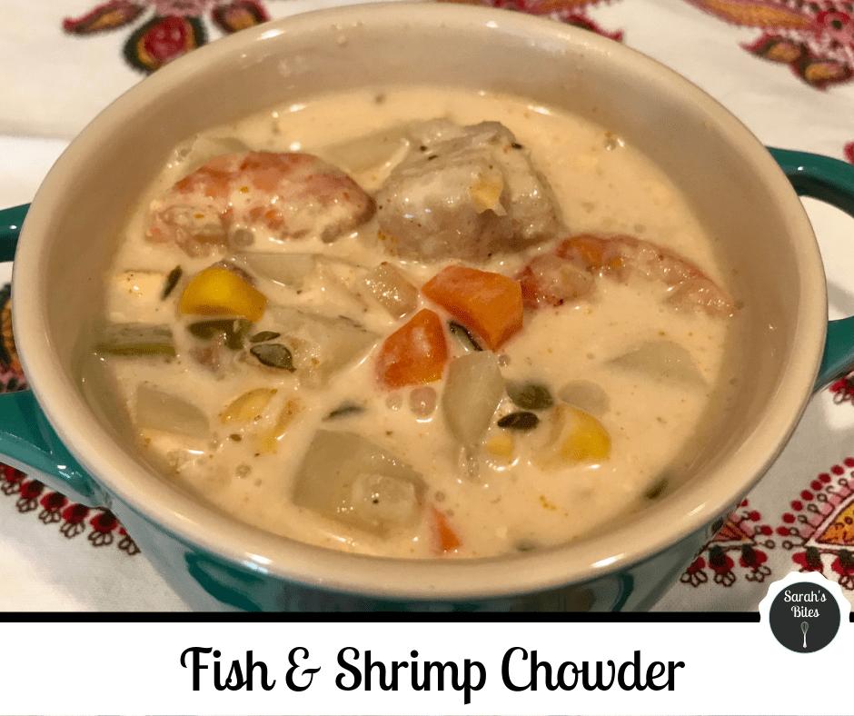 Fish & Shrimp Chowder