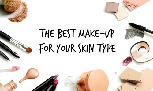The Best Make-Up For Your Skin Type