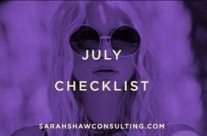 July checklist
