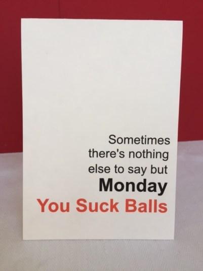Monday Suck Balls Card