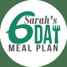 Sarah's 6 Day Meal Plan