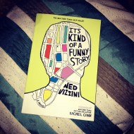 It's Kind of a Funny Story by Ned Vizzini – I needed a second book in the buy one get one half price book deal and this looked interesting