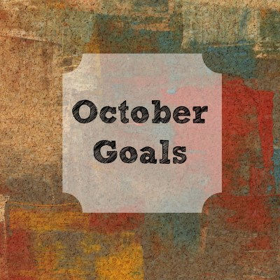 October Goals + September Results