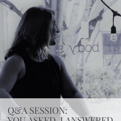Q&A Session: You Asked, I Answered