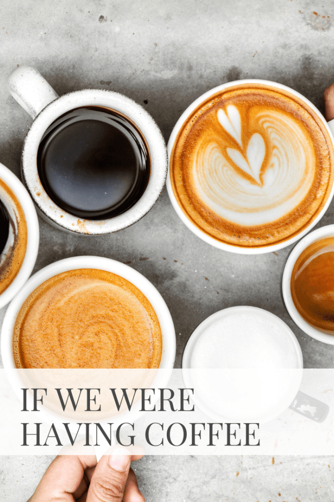 If We Were Having Coffee | Sarah Wyland