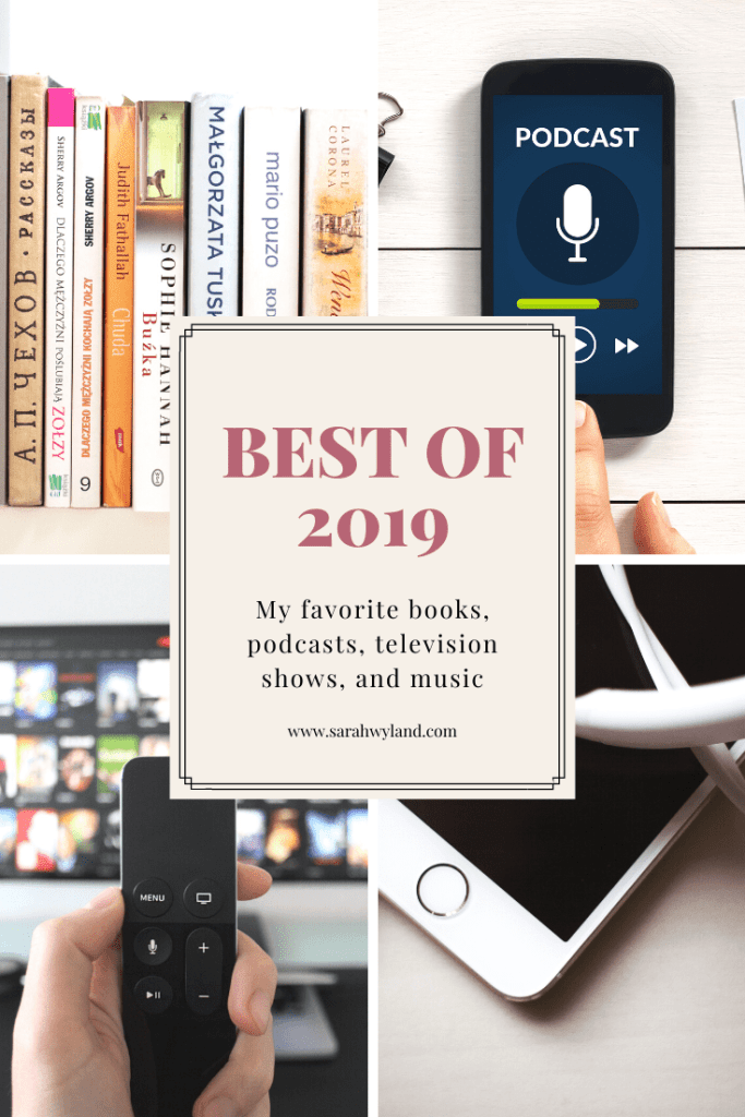 Best of 2019 – Books, Podcasts, Television, & Music
