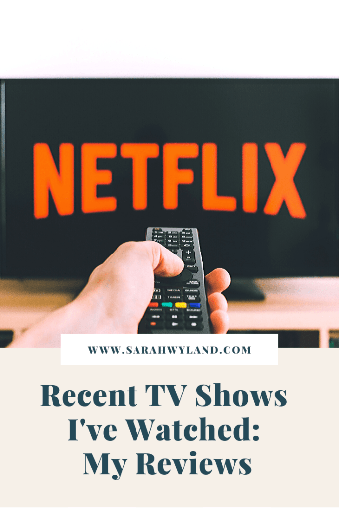 Recent TV Shows – My Reviews