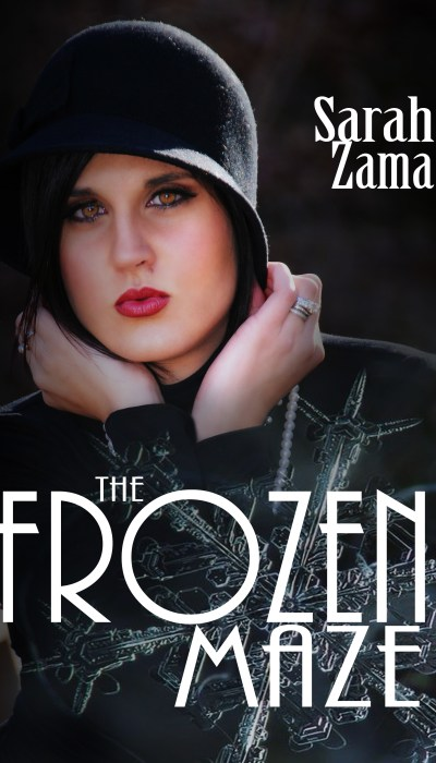 The Frozen Maze by Sarah Zama (A Snow White Retelling set in 1920s Germany)