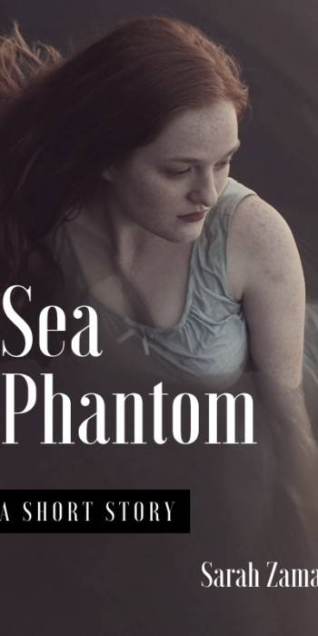 SEA PHANTOM by Sarah Zama - A historical fantasy short story set in 1920s Milan - A part of her died in the bombing of the theatre. The part that had supported her thus far. The part that had forged her fake life.
