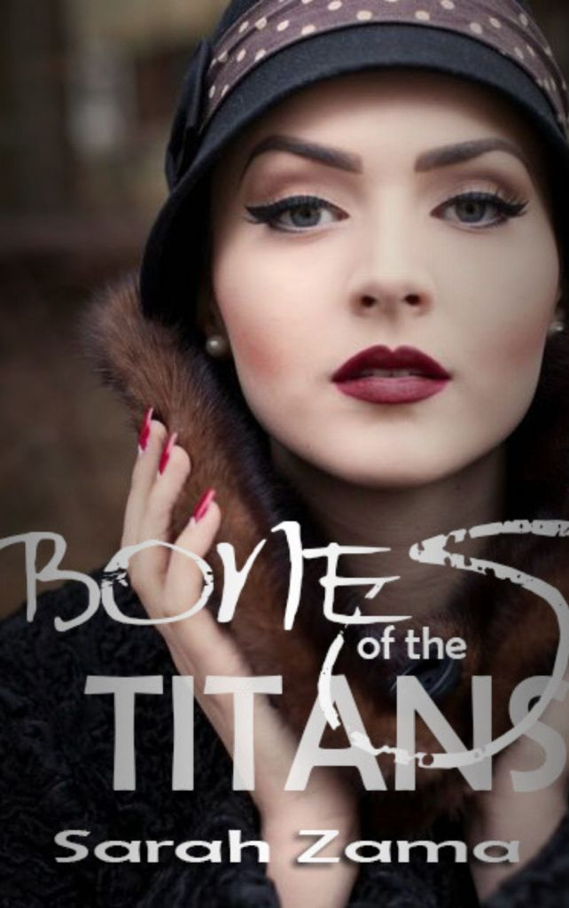 BONES OF THE TITANS by Sarah Zama - She went to Berlin in search of a Viking dagger, she had to face her darkest gift (A series of novellas set in 1920s Berlin)