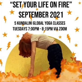 Set Your Life On Fire Kundalini Global Classes With Sara-Jayne Edwards