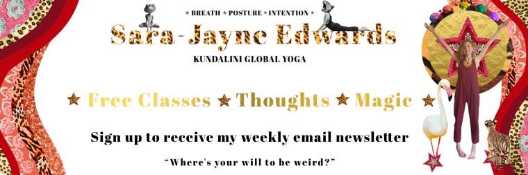 Sara-Jayne Edwards Kundalini Global Yoga Teacher Free Email Sign Up Box
