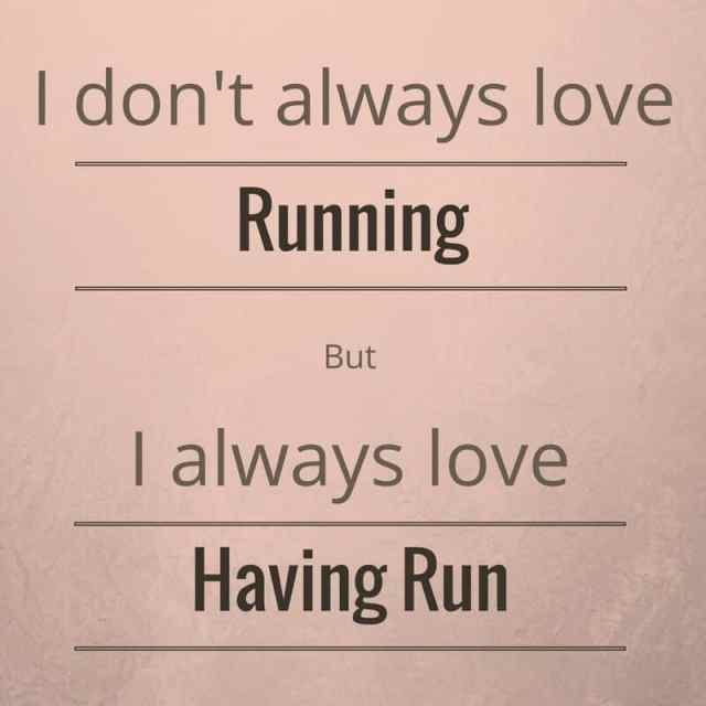 Love having run