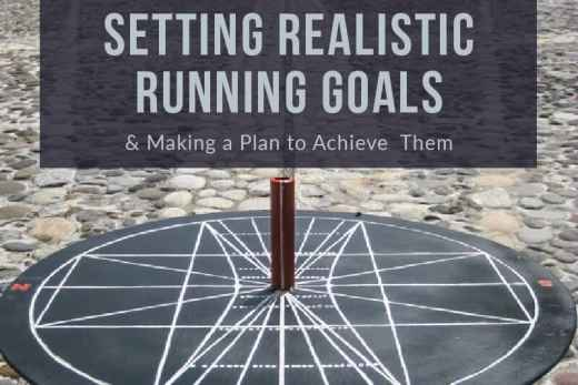 Setting Realistic Running Goals