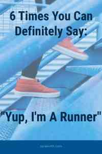 Can Say Im A Runner When