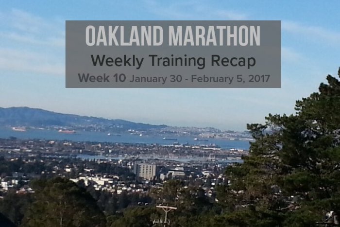 Oakland Marathon Training Recap week 10