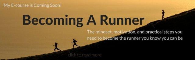 Becoming A Runner