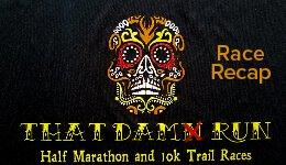 Dam(n) Run Race Recap