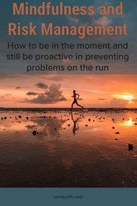 Mindful Risk Management