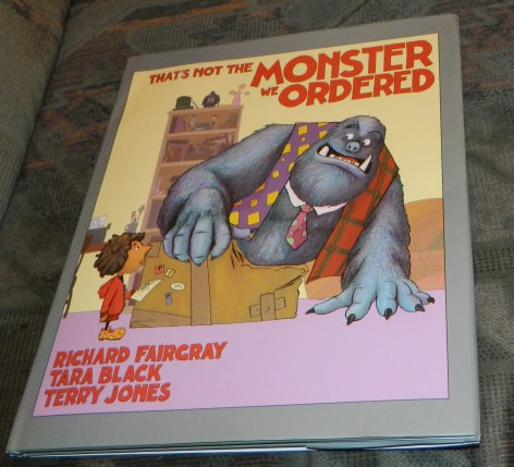 That's Not the Monster We Ordered Hardcover Book