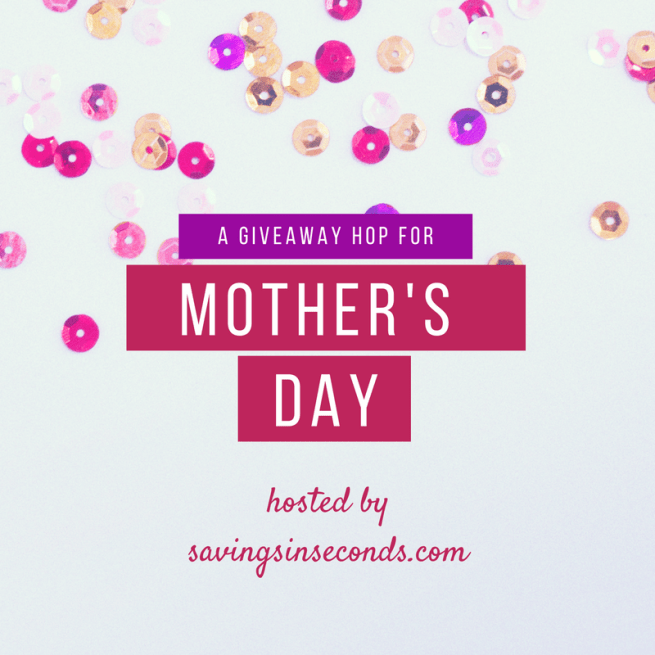 Mother's Day Giveaway Hop