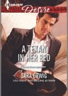A Texan in Her Bed Sara Orwig Harlequin Desire, Sep 2014 from the Miniseries: Lone Star Legends