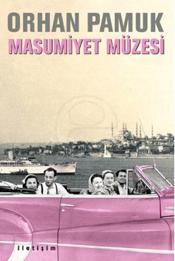 Masumiyet Müzesi - Orhan Pamuk