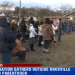 Church Holds Worship Services Outside Its Abortion Center and Planned Parenthood is Not Happy