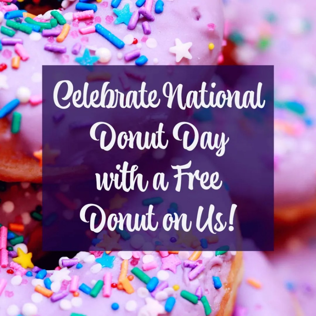 Celebrate National Donut Day With A Free Donut On Us Instagram Graphic Design By Sara Turbyfill.