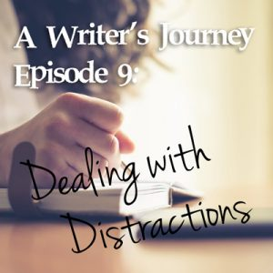 Episode 9: Dealing with Distractions