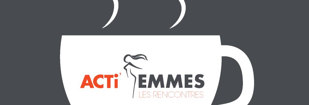 Café-réseau « Acti'Femmes les rencontres » le 30 novembre