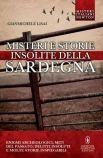 MISTERI E STORIE INSOLITE DI SARDEGNA (Gianmichele Lisai)