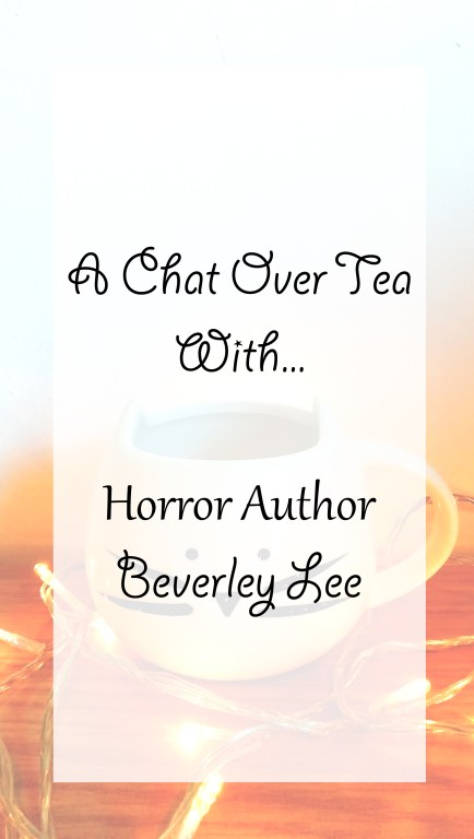 An interview with horror author Beverley Lee