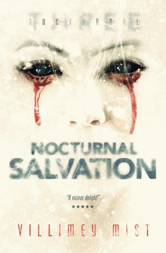 A Chat Over Tea with Horror Author Villimey Mist - Nocturnal Salvation by Villimey Mist