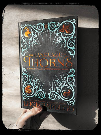 Book Review: The Language of Thorns by Leigh Bardugo