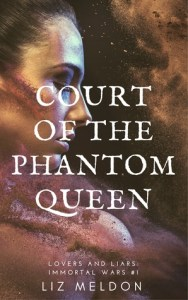 WWW Wednesday 28th March 2018 Recent Read: Court of the Phantom Queen by Liz Meldon