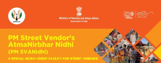 PM Street Vendor's AtmaNirbhar Nidhi(PM SVANidhi)