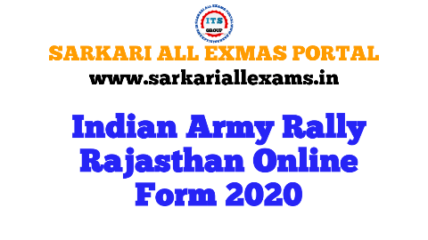 INDIAN ARMY RALLY RAJASTHAN ONLINE FORM 2020