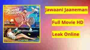 Jawaani Jaaneman HD Full Movie 2020
