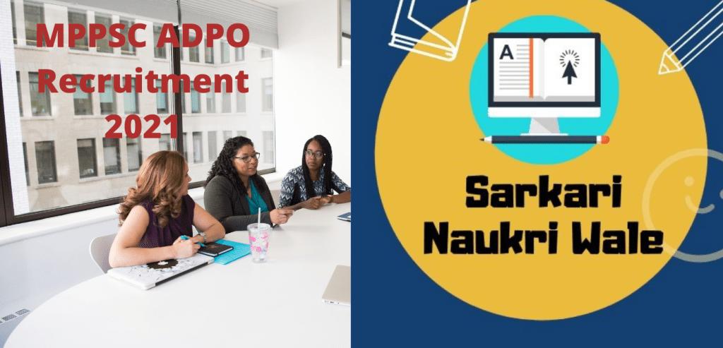MPPSC ADPO Recruitment 2021 Notification कुल 92 पद