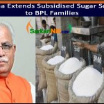 Haryana Extends Subsidised Sugar Scheme to BPL Families