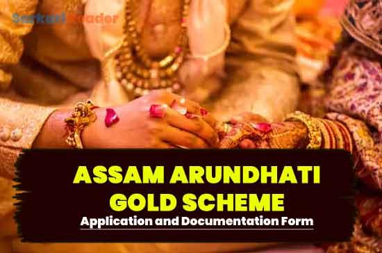 Assam-Arundhati-gold-scheme