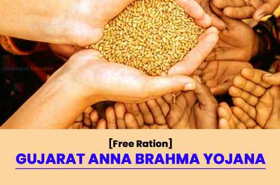 [Free Ration] Gujarat Anna Brahma Yojana