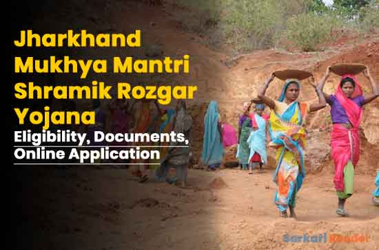 Jharkhand-Mukhyamantri-Shramik-Rozgar-Yojana-Eligibility,-Documents,-Online-Application