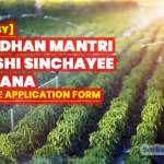 Pradhan-Mantri-Krishi-Sinchayee-Yojana-Online-Application-Form