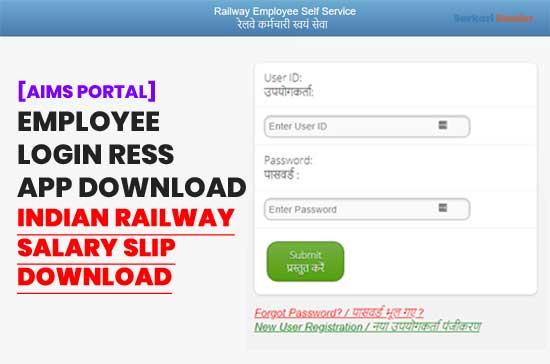 AIMS-Portal-2020-Employee-Login-RESS-App-Download-Indian-Railway-Salary-Slip-Download