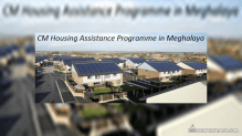 CM Housing Assistance Programme for Affordable Houses Launched in Meghalaya