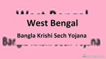WB Bangla Krishi Sech Yojana – Assistance to Farmers for Micro-Irrigation Facilities
